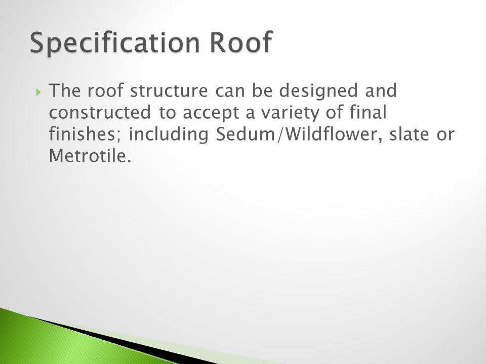 Specification Roof