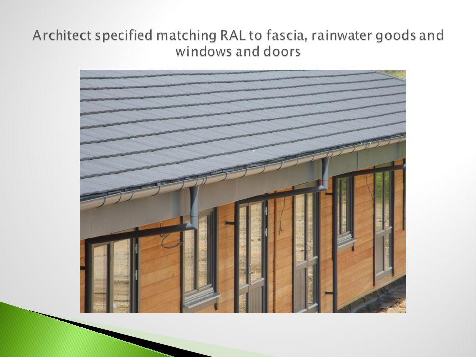Architect specified matching RAL to fascia, rainwater goods and windows and doors