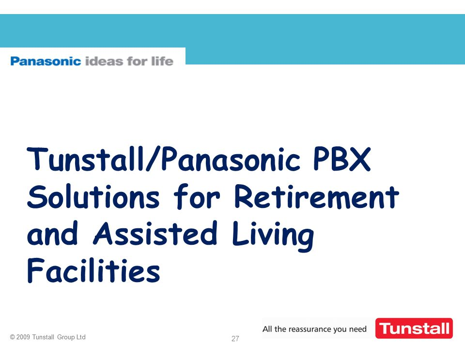 Tunstall/Panasonic PBX Solutions for Retirement and Assisted Living Facilities