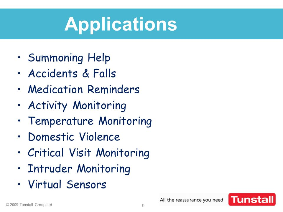 Applications Summoning Help Accidents & Falls Medication Reminders