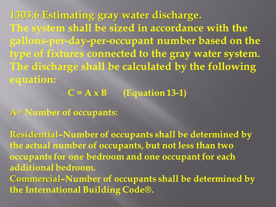 1303.6 Estimating gray water discharge.