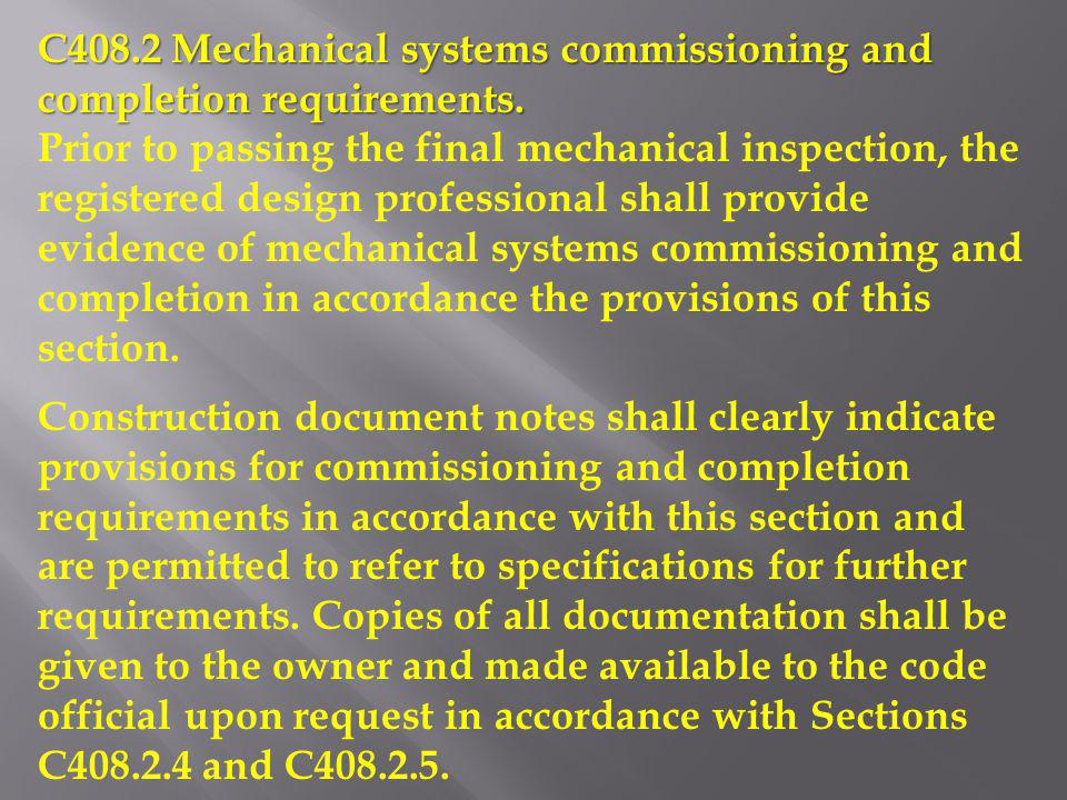 C408.2 Mechanical systems commissioning and completion requirements.