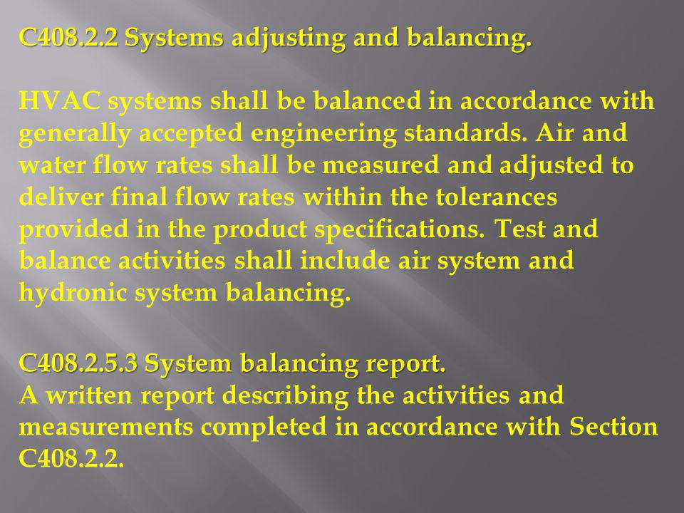 C408.2.2 Systems adjusting and balancing.