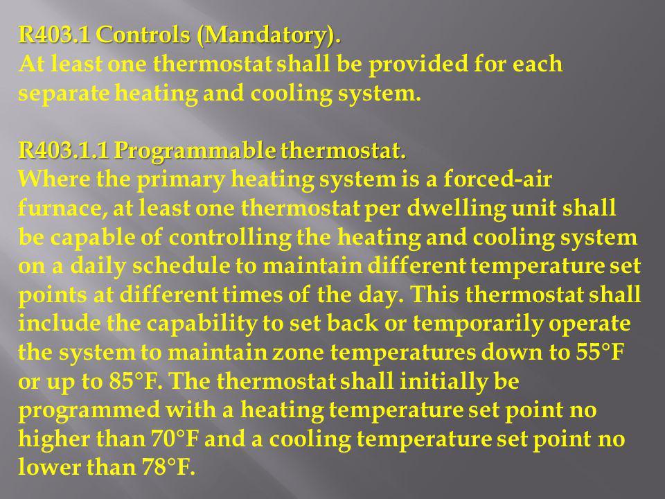 R403.1 Controls (Mandatory).