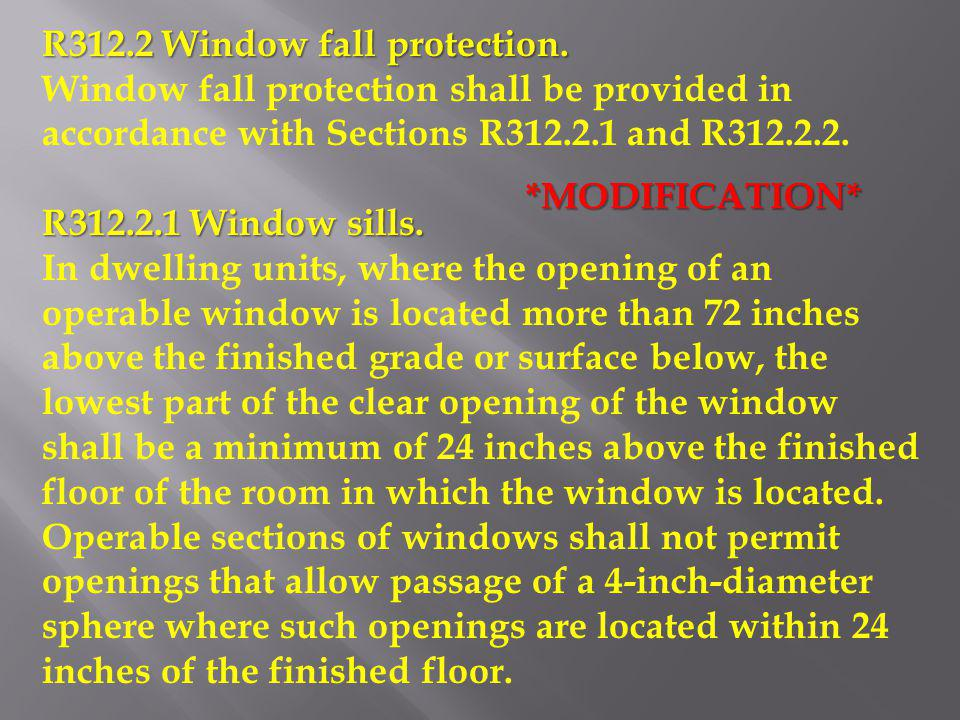 R312.2 Window fall protection.