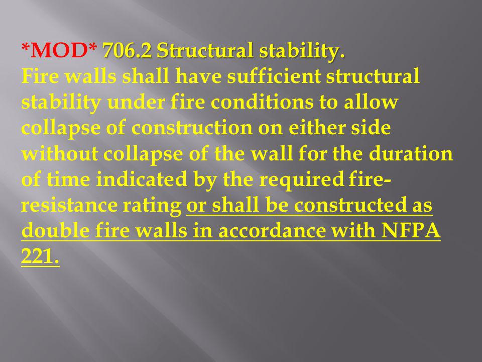 *MOD* 706.2 Structural stability.