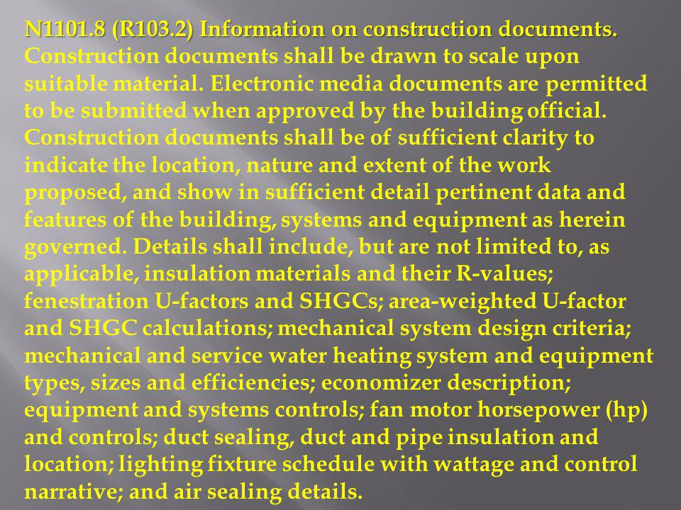 N1101.8 (R103.2) Information on construction documents.