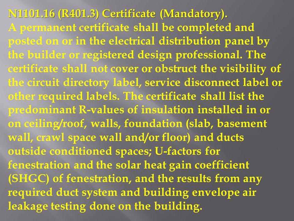 N1101.16 (R401.3) Certificate (Mandatory).