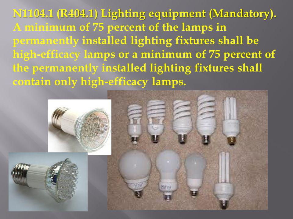 N1104.1 (R404.1) Lighting equipment (Mandatory).