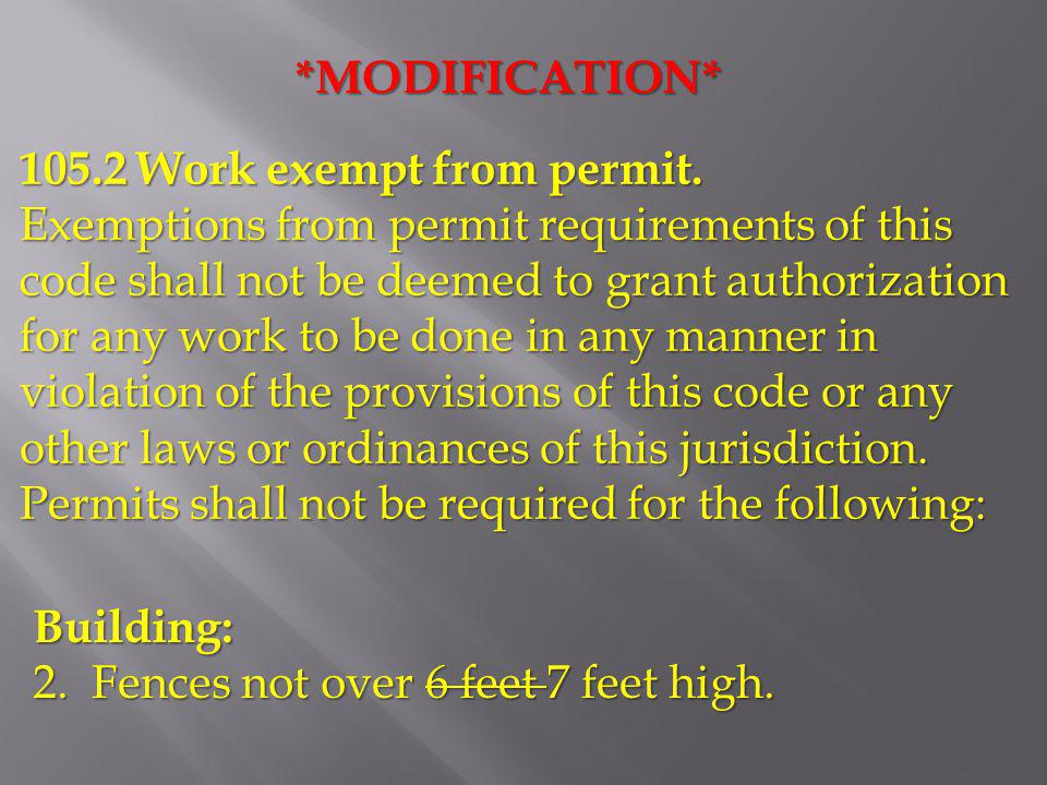 *MODIFICATION* 105.2 Work exempt from permit.