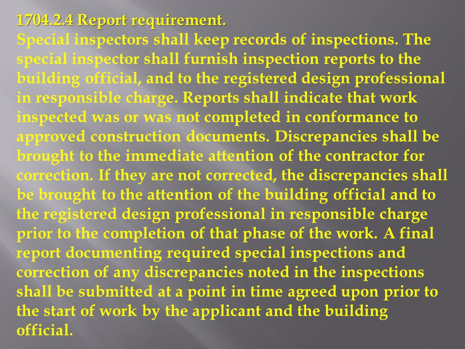 1704.2.4 Report requirement.