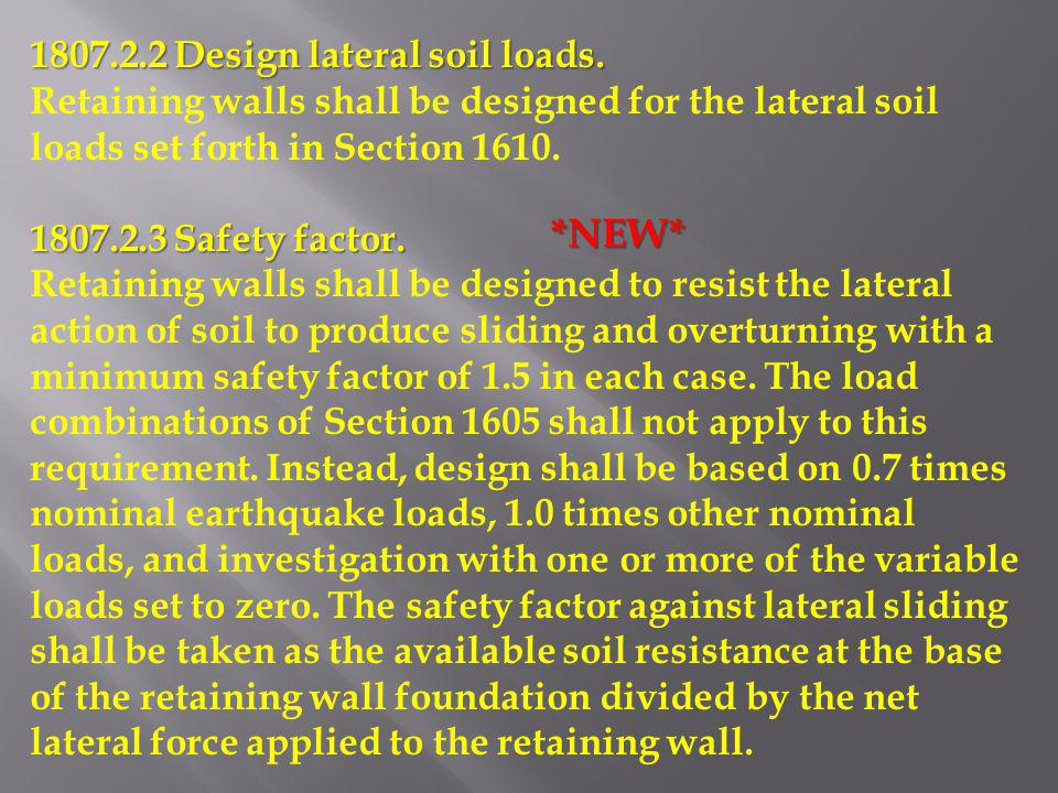 *NEW* 1807.2.2 Design lateral soil loads.