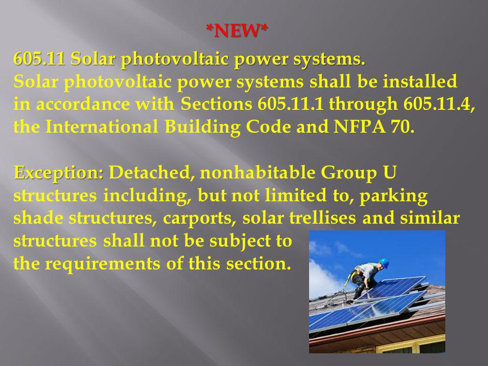 *NEW* 605.11 Solar photovoltaic power systems.