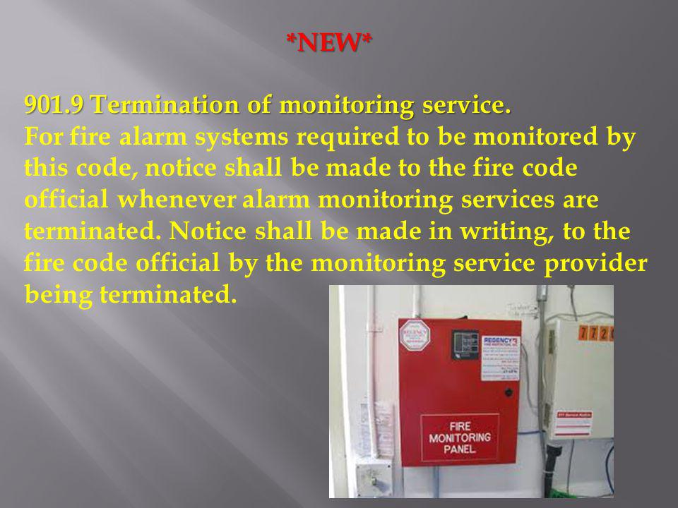 *NEW* 901.9 Termination of monitoring service.