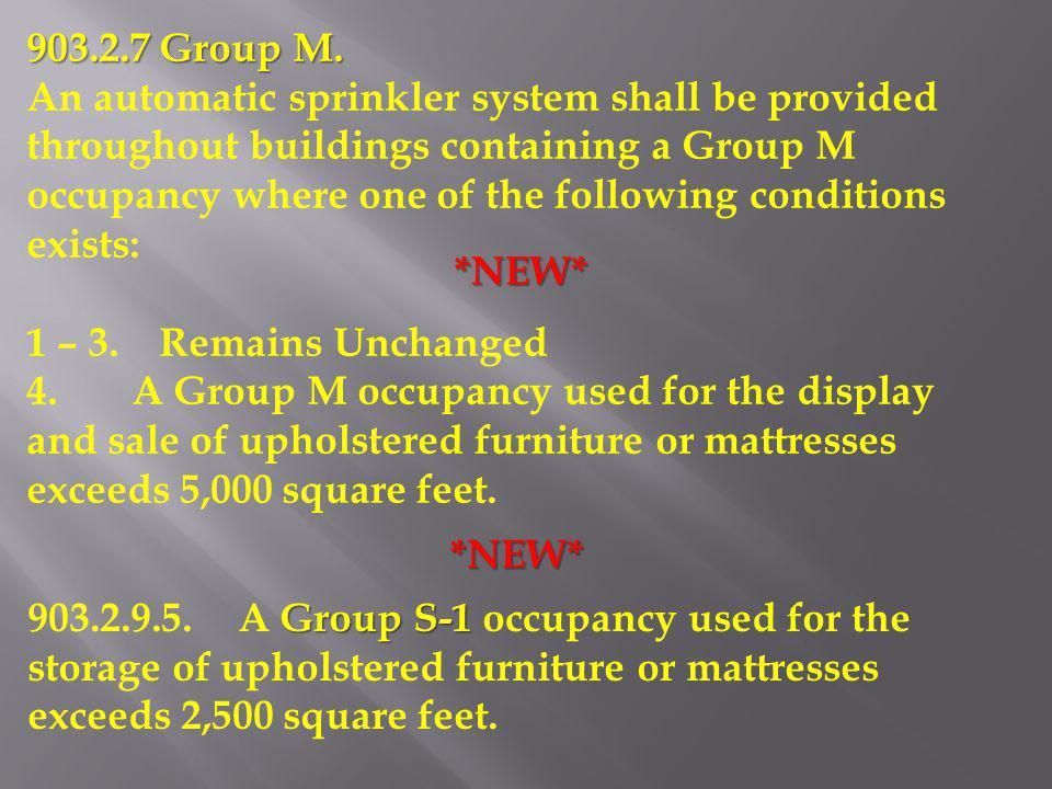 903.2.7 Group M.