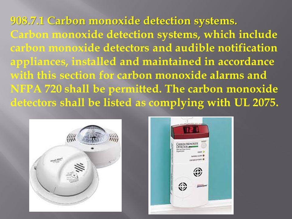 908.7.1 Carbon monoxide detection systems.