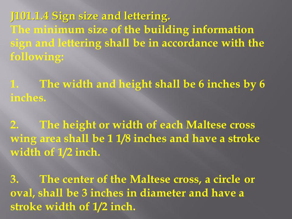 J101.1.4 Sign size and lettering.