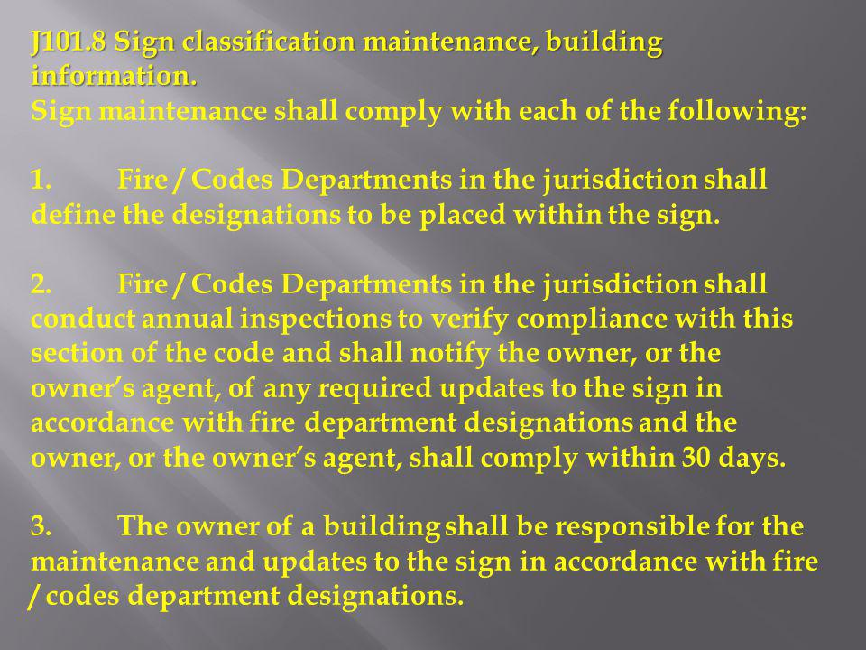 J101.8 Sign classification maintenance, building information.