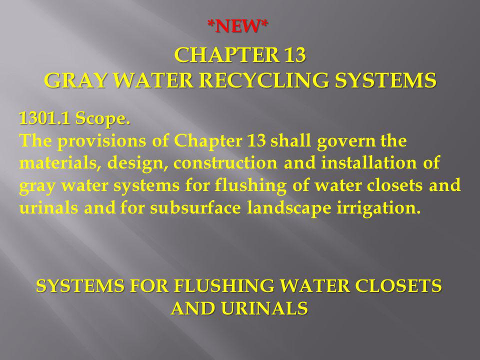 CHAPTER 13 GRAY WATER RECYCLING SYSTEMS