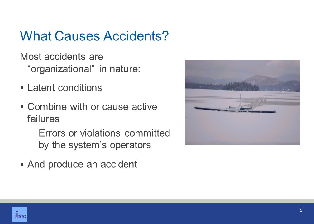 Precursors to an Accident: