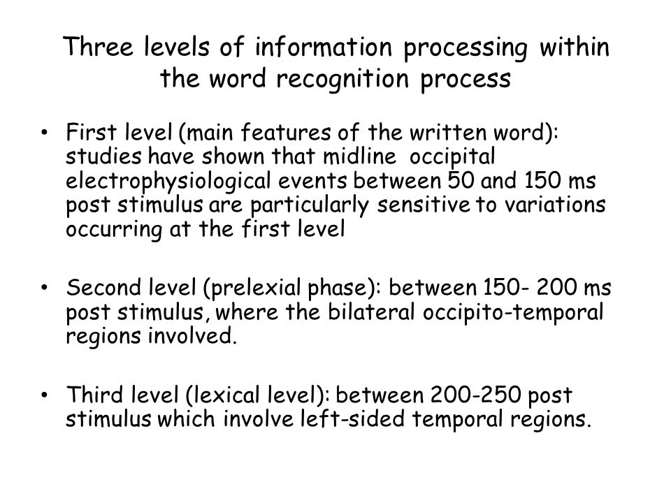 Three levels of information processing within the word recognition process