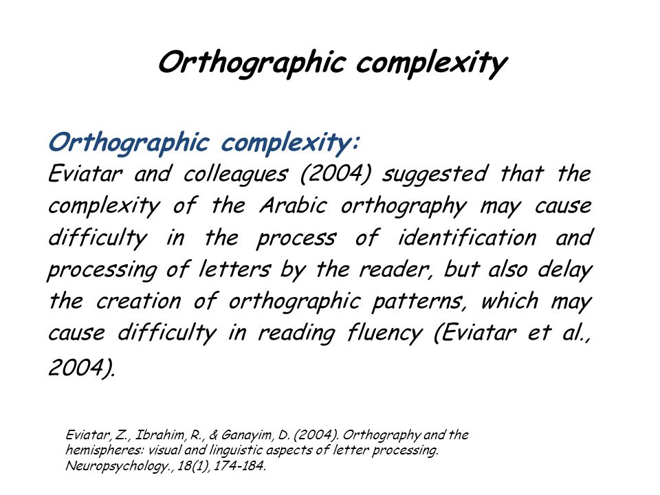 Orthographic complexity
