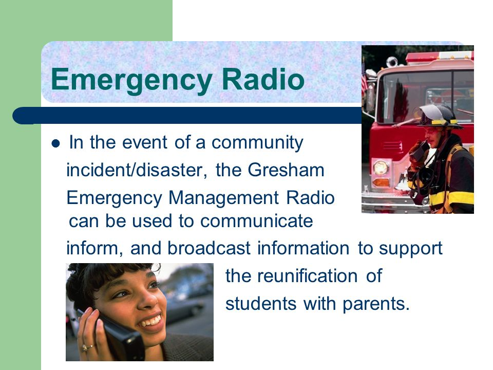 Emergency Radio In the event of a community