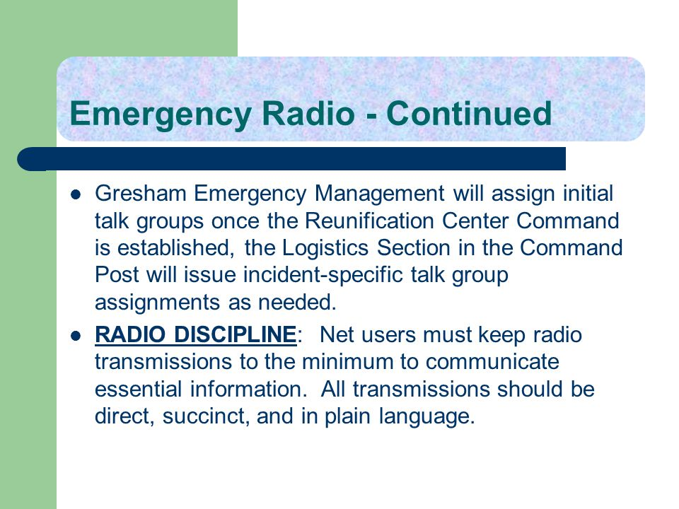 Emergency Radio - Continued