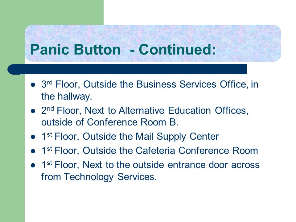 Panic Button - Continued: