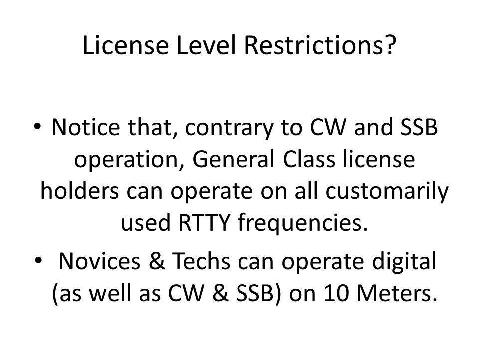 License Level Restrictions