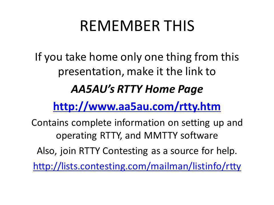 Also, join RTTY Contesting as a source for help.