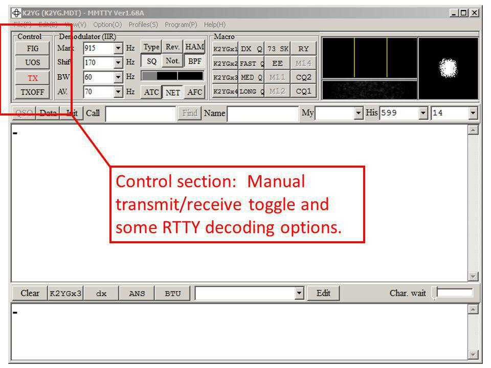 Control section: Manual transmit/receive toggle and some RTTY decoding options.