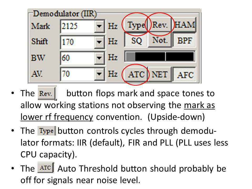 The button flops mark and space tones to allow working stations not observing the mark as lower rf frequency convention. (Upside-down)