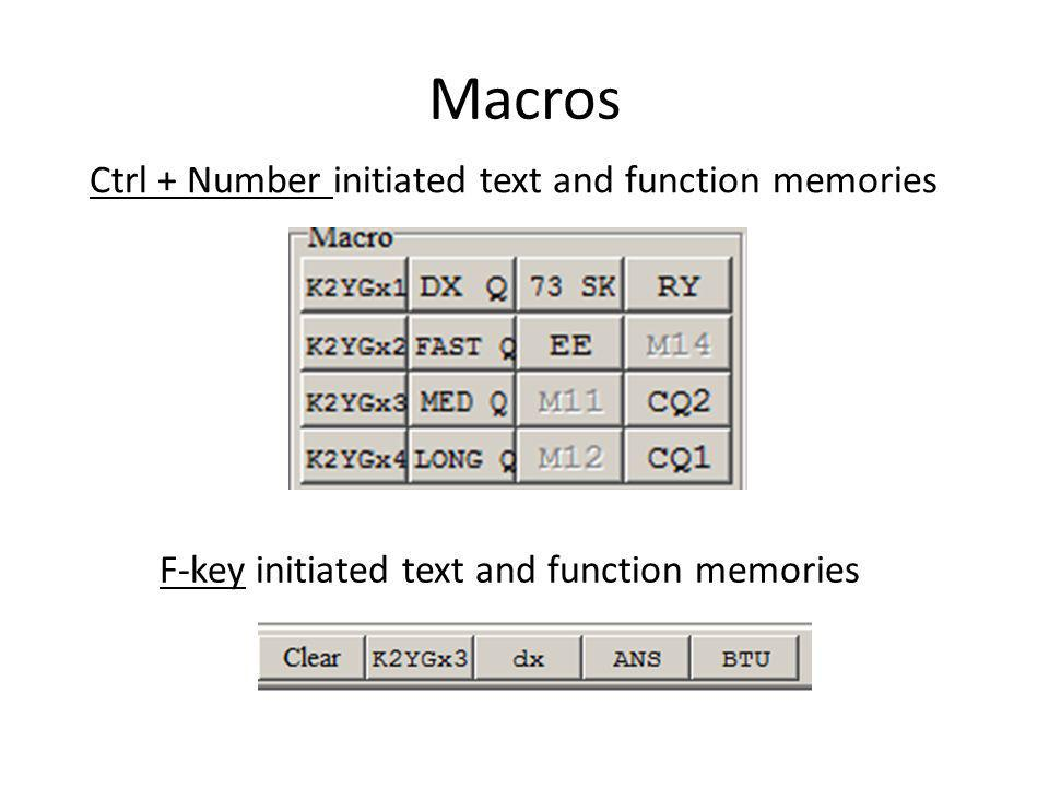 Macros Ctrl + Number initiated text and function memories