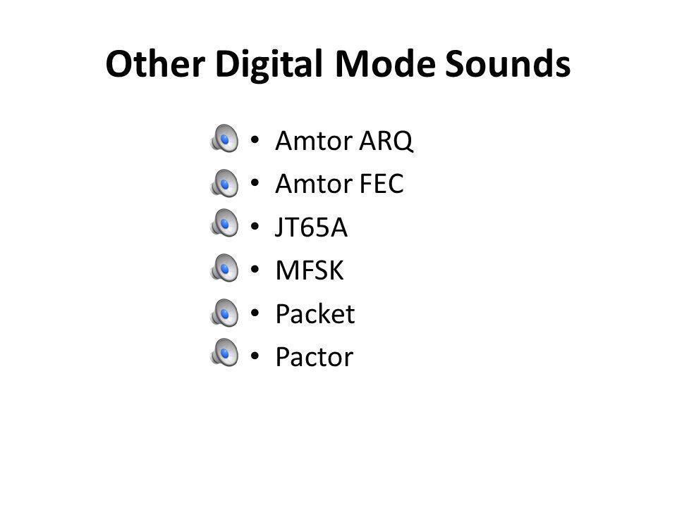 Other Digital Mode Sounds