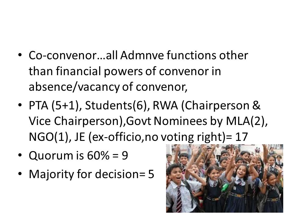 Co-convenor…all Admnve functions other than financial powers of convenor in absence/vacancy of convenor,
