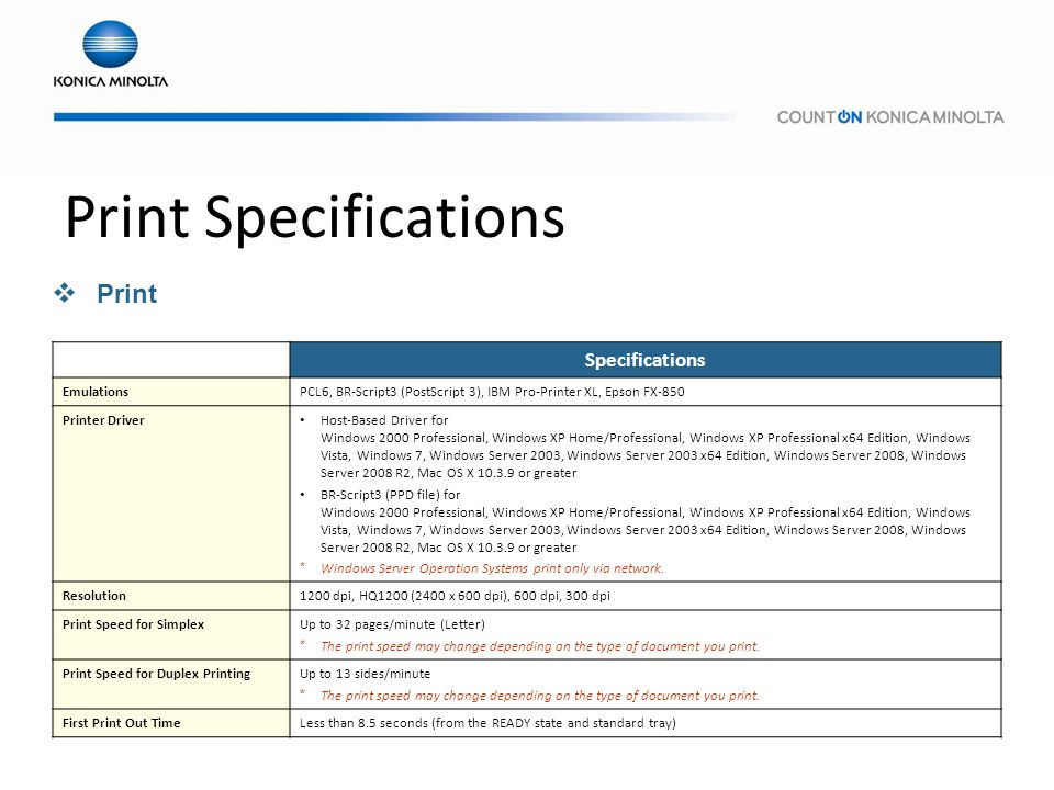 Print Specifications Print Specifications Emulations
