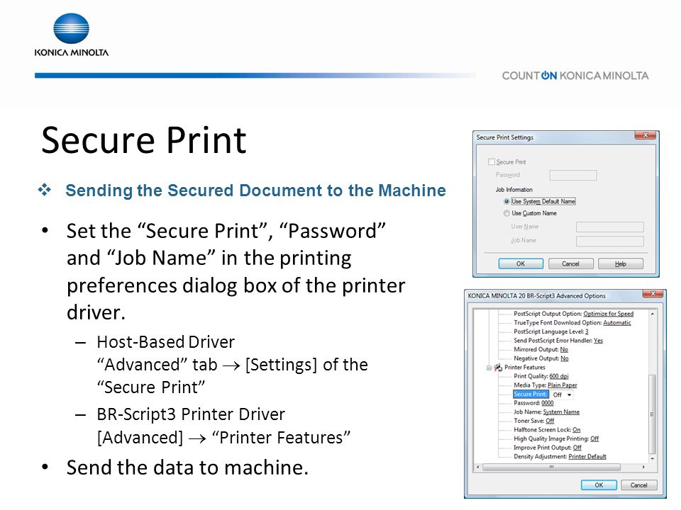 Secure Print Sending the Secured Document to the Machine.