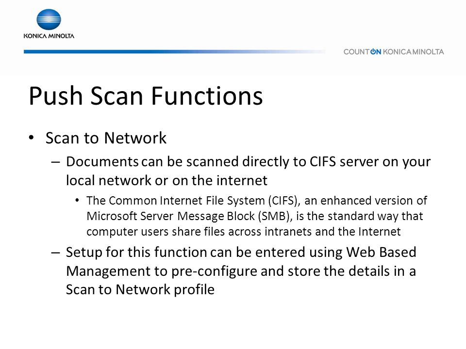 Push Scan Functions Scan to Network