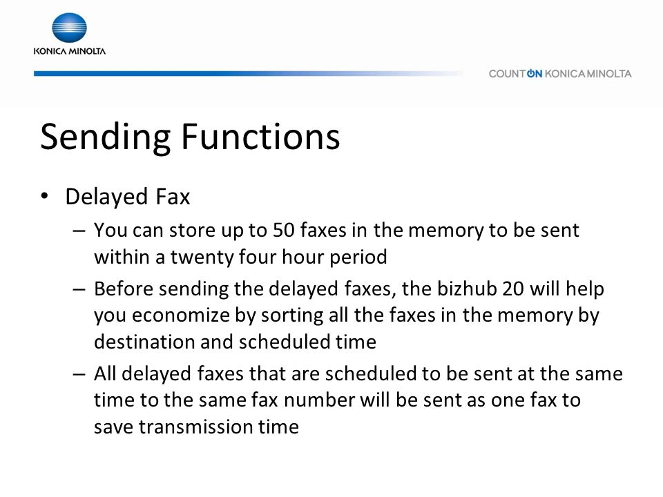 Sending Functions Delayed Fax