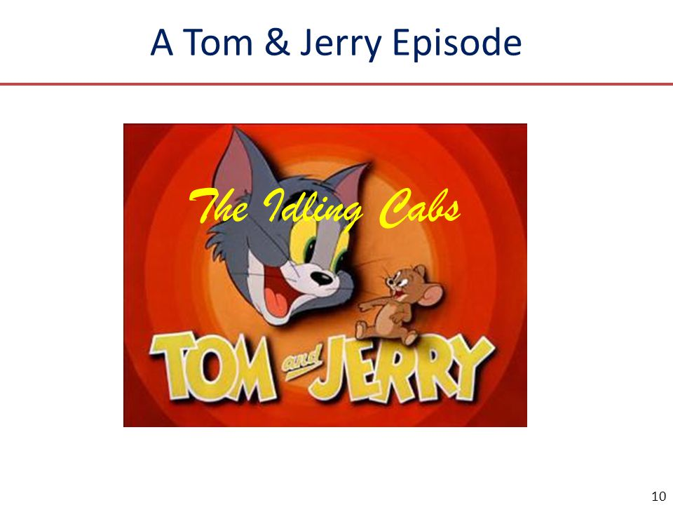 A Tom & Jerry Episode The Idling Cabs