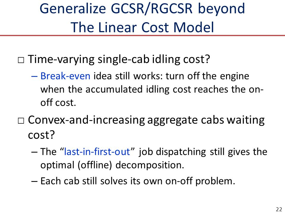 Generalize GCSR/RGCSR beyond The Linear Cost Model