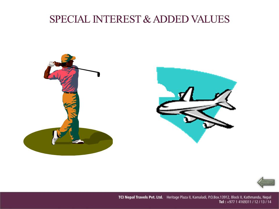 SPECIAL INTEREST & ADDED VALUES