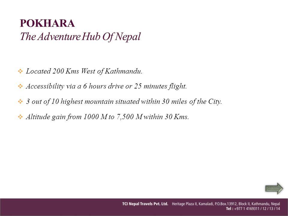 POKHARA The Adventure Hub Of Nepal