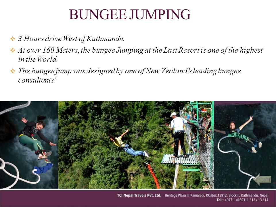 BUNGEE JUMPING 3 Hours drive West of Kathmandu.