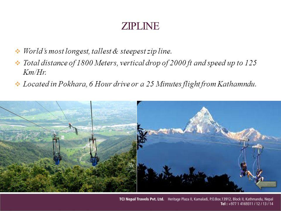 ZIPLINE World's most longest, tallest & steepest zip line.