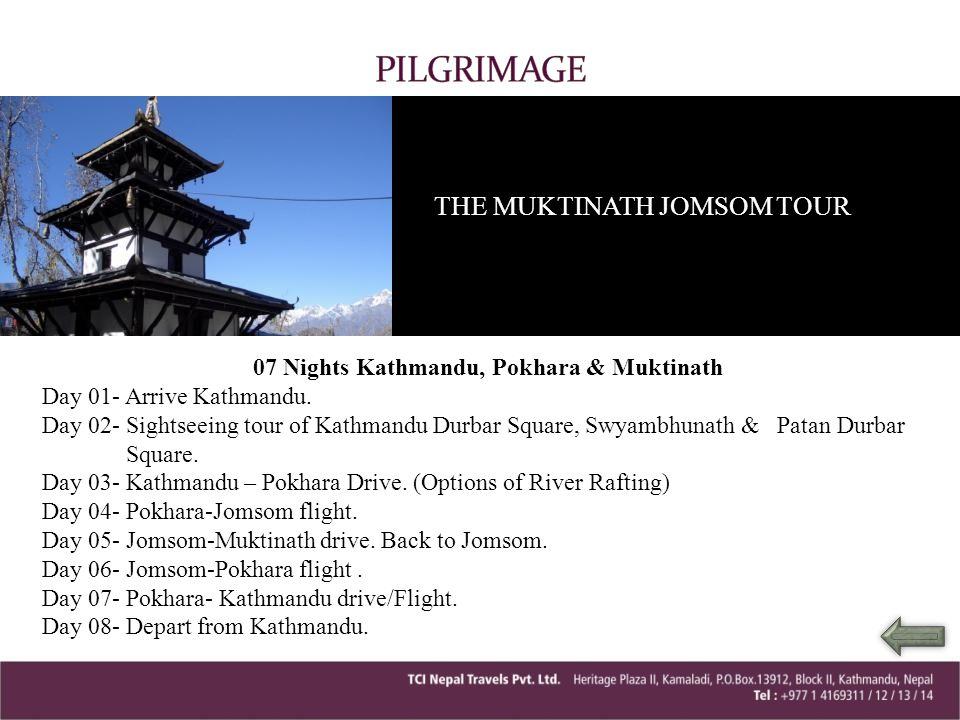 07 Nights Kathmandu, Pokhara & Muktinath