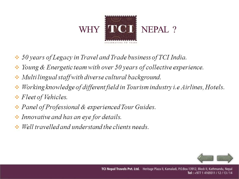 WHY NEPAL 50 years of Legacy in Travel and Trade business of TCI India.