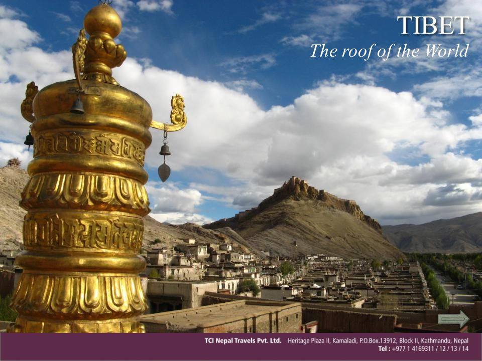 TIBET The roof of the World