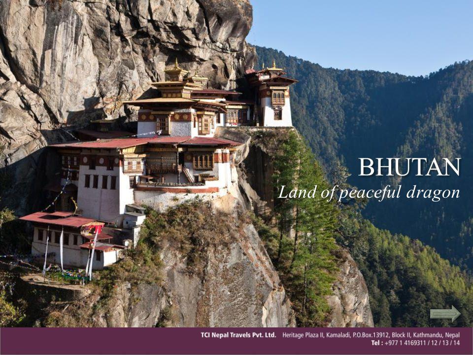 BHUTAN Land of peaceful dragon